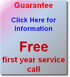 Guarantee  Click Here for information   Free  first year service call